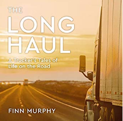The Long Haul audiobook cover picture of tractor-trailer truck driving into the sunset